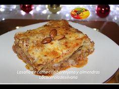 LASAÑA DE CARNE CON BERENJENAS-COLAB. SWEETYSALADO-LA CACEROLA DE SILVANA - YouTube