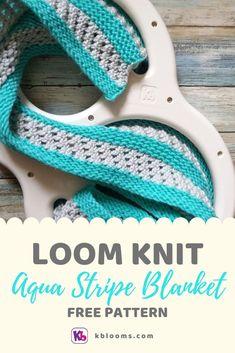 Aqua Stripe Blanket x 50 Loom knitted blanket with stripes and. Aqua Stripe Blanket x 50 Loom knitted blanket with stripes and lace. Loom Knitting Blanket, Afghan Loom, Loom Blanket, Round Loom Knitting, Loom Knitting Stitches, Loom Knit Hat, Knifty Knitter, Loom Knitting Projects, Lace Knitting