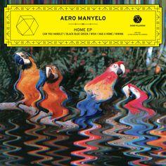 Aero Manyelo – Home EP / design by ill studio