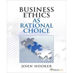 This is completed downloadable solutions manual for advanced this is completed of solution manual for business ethics as rational choice by john hooker instant fandeluxe Gallery