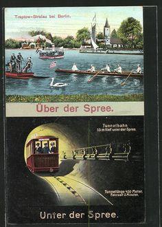 AK Berlin-Stralau, Spree mit Booten, Tunnelbahn unter der Spree  gelaufen 1909 als Feldpost