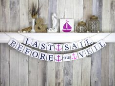 Bachelorette Banner - Nautical Wedding - Last Sail before the veil on Etsy, $30.00