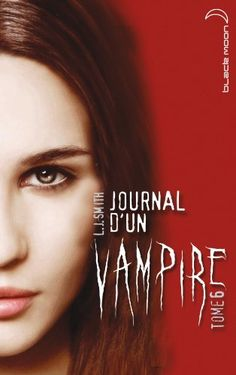 Journal d'un vampire, Vol. 6 Roman