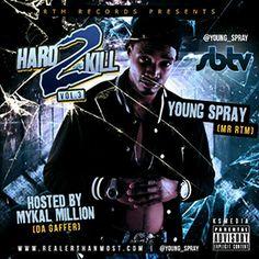 YOUNG SPRAY HARD 2 KILL VOL 3 [@Young_Spray]