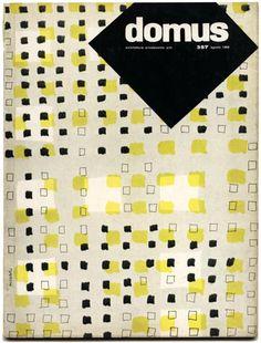 DOMUS 357 Agosto 1959 Gio Ponti [Editorial Director]