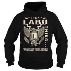 Cool Its a LABO Thing You Wouldnt Understand - Last Name, Surname T-Shirt (Eagle) T-Shirts