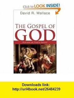 The Gospel of God Romans as Pauls Aeneid (9781556354373) David R. Wallace , ISBN-10: 1556354371  , ISBN-13: 978-1556354373 ,  , tutorials , pdf , ebook , torrent , downloads , rapidshare , filesonic , hotfile , megaupload , fileserve