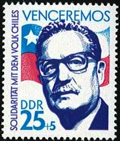 """""""Solidarity with the people of Chile"""" – 🇩🇪 Stamp from East Germany showing Salvador Allende, Chilean president from 1970 until 1973 when he was overthrown during a coup. The top reads """"we will win"""" Postage Stamp Design, Postage Stamps, Base And Superstructure, Victor Jara, German Stamps, Rare Stamps, Stamp Printing, East Germany, Mail Art"""