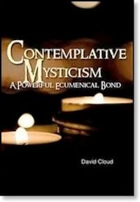 Contemplative Mysticism - Good book on the mysticism that originated with Roman Catholic and Greek Orthodox monasticism that infiltrating modern-day evangelical churches, including an increasing number of Southern and independent Baptist churches.