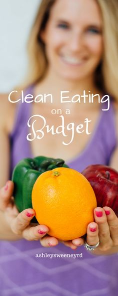 Healthy eating on a budget, healthy eating for cheap, frugal clean eating