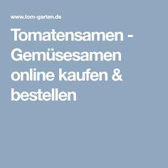 Tomatensamen - Gemüsesamen online kaufen & bestellen