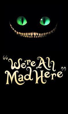 Trendy Phone Wallpaper Quotes Disney Alice In Wonderland Cheshire Cat Ideas Cheshire Cat Wallpaper, Cheshire Cat Drawing, Cheshire Cat Quotes, Chesire Cat, Cheshire Cat Tattoo, Wallpaper Gatos, Cartoon Wallpaper, Disney Wallpaper, Iphone Wallpaper