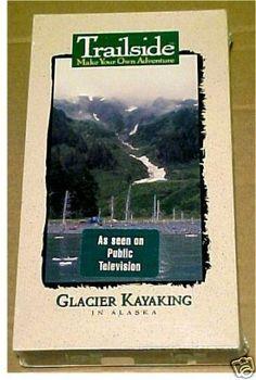 GLACIER KAYAKING IN ALASKA Trailside Make Your Own Adventure Kayak VHS Video