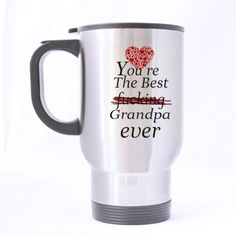 Birthday Gifts For grandpa You're the best fucking grandpa ever 14oz Travel Mug(silver)-Two Sides - Brought to you by Avarsha.com