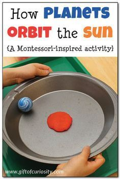 Universe space unit - How planets orbit the sun: This super simple Montessori-inspired activity gives kids a hands-on and concrete way to understand how planets orbit the sun in a large circle Kindergarten Science, Elementary Science, Science Lessons, Teaching Science, Science For Kids, Science Space, Science Education, Montessori Preschool, Planets Preschool