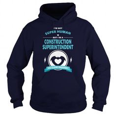 Cool CONSTRUCTION SUPERINTENDENT JOBS TSHIRT GUYS LADIES YOUTH TEE HOODIE SWEAT SHIRT VNECK UNISEX T shirts #tee #tshirt #named tshirt #hobbie tshirts #Construction