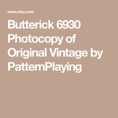 Butterick 6930 Photocopy of Original Vintage by PatternPlaying