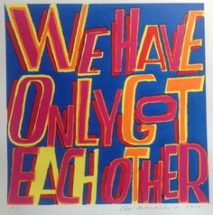 Drawn Together… - Bob and Roberta Smith Drawn Together, Protest Art, Royal Academy Of Arts, Kintsugi, Slogan, Bob, Typography, Words, Artwork