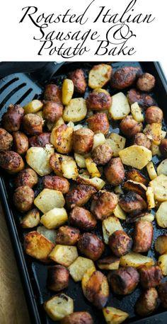 Roasted Italian Sausage & Potato Bake | Carrie's Experimental Kitchen