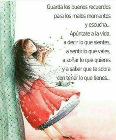 Apúntate a la vida... #reflexionesdevida #consejosamistad