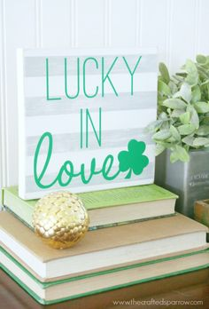 Lucky In Love Sign - quick and easy St. Patrick's Day craft