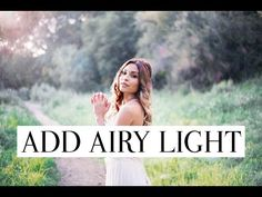 In this video I cover how to add airy light to your images in photoshop. This technique is best used for images that have a bit of natural light flowing thro...