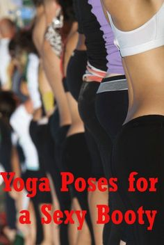 Yoga for Buttocks Enlargement: Practice these Yoga poses to increase your booty size naturally.