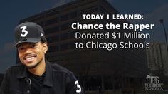 Today I Learned: Chance the Rapper Donated $1 Million to Chicago Schools