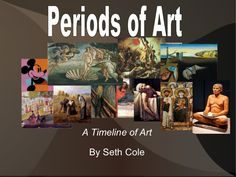 periods-of-art by coleseth88 via Slideshare
