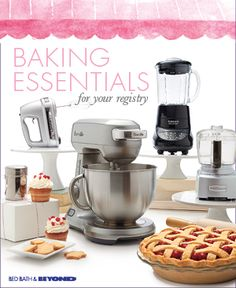 Create a registry now to add an entire  collection of baking essentials in just one  click! It's a quick, convenient way to add to  your registry, get everything you need to bake  and give your guests plenty of options to  choose from.