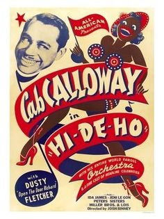 "Hi-De-Ho - Cab Calloway. 1947 jazz movie by Josh Binney, also featuring Dusty ""open the door Richard"" Fletcher, Ida James, Jeni Le Gon, Peters Sisters, Millers Bros and Lois."