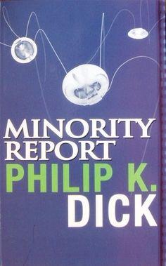 """Minority Report"" by Philip K. Dick"