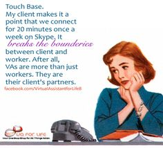 Touch base with your #VirtualAssistant.