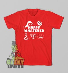 Funny Shirt Happy Whatever Christmas T Shirt by TheGeekyTavern