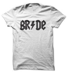 Bride ACDC Parody T-Shirt. Great Bachelorette Tee