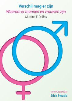Verschil mag er zijn Waarom er mannen en vrouwen zijn Met een voorwoord van Dick Swaab Tech Companies, Company Logo, Psychology