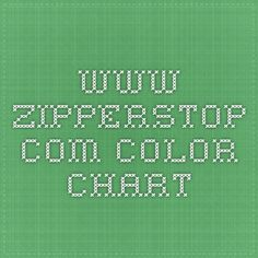 www.zipperstop.com - color chart Sewing Hacks, Sewing Tips, Chart, Zippers, Tutorials, Diy, Color, Do It Yourself, Colour