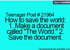 You guys...I'm gonna save the world!
