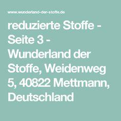 reduzierte Stoffe - Seite 3 - Wunderland der Stoffe, Weidenweg 5, 40822 Mettmann, Deutschland