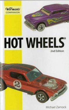 Warman's Hot Wheels Companion Guide 2nd Edition by Michael Zarnock - Purchase your autographed copy at www.MikeZarnock.com #hotwheels #mattel #toys #hotrod