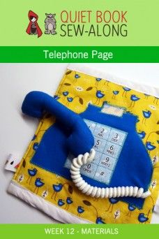 Quiet Book Sew-Along: Telephone Page Materials List {week 12}