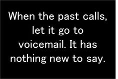 Move on......Old news is a voicemail erased.....