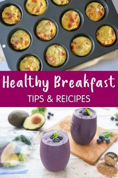 A healthy breakfast can boost metabolism & cognition, prevent overeating & stabilizes blood sugar. Here are tips & meal ideas to make a healthy breakfast.