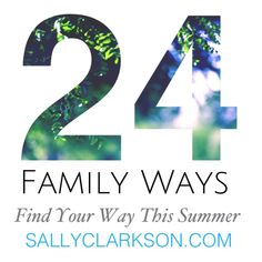 Sally Clarkson — Own Your Life in 2015 Family Way #1 Cultivate a holy revererance in daily life. Honor, respect....