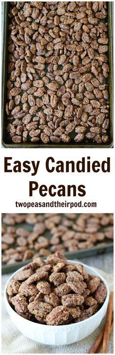 Easy Candied Pecans Recipe on twopeasandtheirpod.com The BEST candied pecans and they are SO easy to make at home!