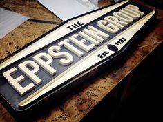 The Eppstein Group by Sideshow Sign Co. | Lettering, typo, signage