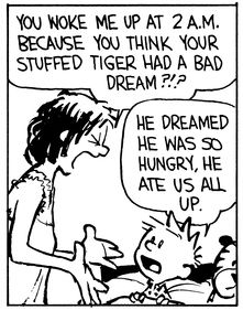 Calvin and Hobbes (DA) - You woke me up at 2 a.m. because you think your stuffed tiger had a bad dream?!?