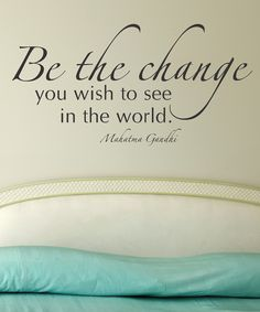 'Be The Change' Wall Quotes Decal