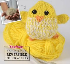 This reversible knitted chick hatches from a knitted egg! Knitting For Charity, Knitting For Kids, Loom Knitting, Knitting Patterns Free, Knitting Projects, Baby Knitting, Free Pattern, Knit Patterns, Knitting Ideas