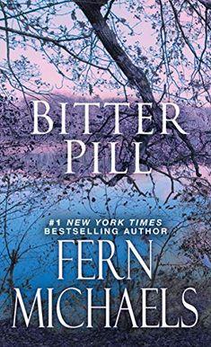 Bitter Pill (Sisterhood Book 32) - Kindle edition by Michaels, Fern. Literature & Fiction Kindle eBooks @ Amazon.com.